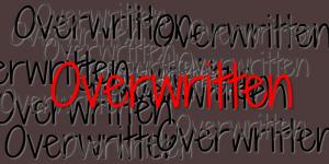 overwritten